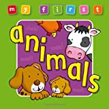 My First Animals, Enid Blyton and Anna Award, 1841357588