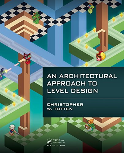 Download An Architectural Approach to Level Design Pdf