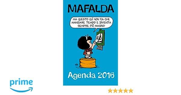 Che stress! Mafalda. Agenda 2016: Amazon.es: Libros en ...