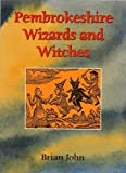 Pembrokeshire Wizards and Witches