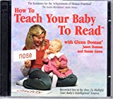 How to Teach Your Baby to Read (The Gentle Revolution Audio Series)