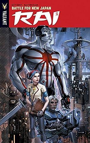 Rai Volume 2: Battle for New Japan (Rai Tp) (Valiant Rai Volume 2)