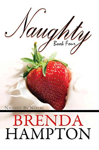 [(Naughty: Volume 4 : Naughty by Nature)] [By (author) Brenda Hampton] published on (October, 2013)
