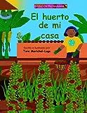 El Huerto de Mi Casa, Tere Marichal-Lugo, 1489533788