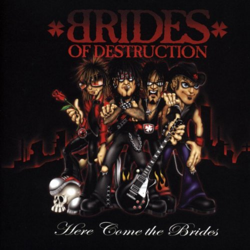 Here Come The Brides By Brides Of Destruction On Amazon