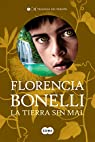La tierra sin mal par Florencia Bonelli