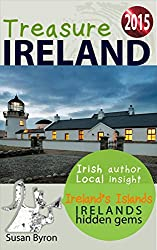 Irelands Hidden Gems - a Guide to Irelands Islands (Treasure Ireland Travel Guides Book 4)