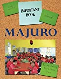 The Important Book about Majuro