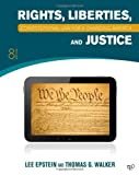 Constitutional Law for a Changing America, Lee Epstein and Thomas G. Walker, 1452226741