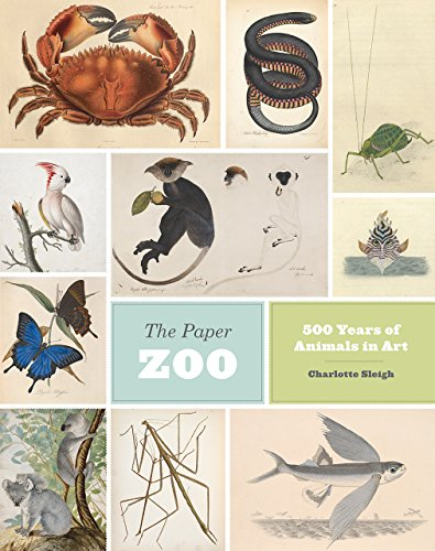 The Paper Zoo: 500 Years of Animals in (Paper Zoo)