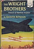 img - for The Wright Brothers Pioneers of American Aviation - Landmark Books #10 book / textbook / text book