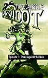 Peridot: Three Against the Mob