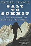 Search : Salt to Summit: A Vagabond Journey from Death Valley to Mount Whitney