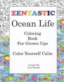Amazon Com Zentastic Ocean Life Coloring Book For Grown