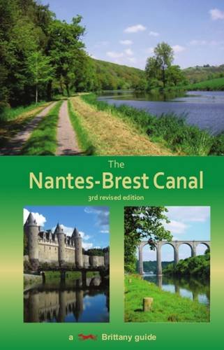 Download The Nantes-Brest Canal: A Guide for Walkers and Cyclists pdf epub