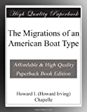 img - for The Migrations of an American Boat Type book / textbook / text book