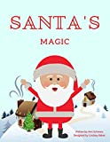 Santa's Magic: Holidazzle 2017 (Holiday Children's Book)