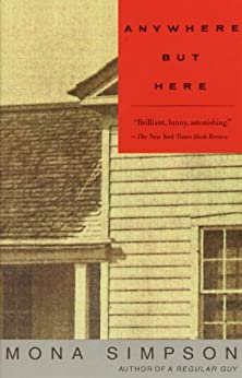 Anywhere but Here (Vintage Contemporaries) by [Simpson, Mona]