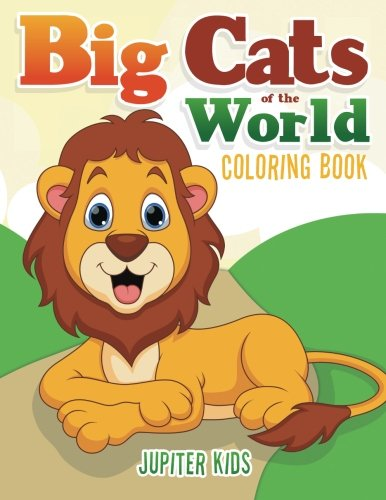 Big Cats World Coloring Book