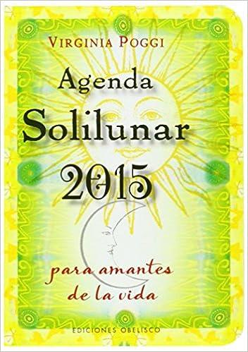 2015 Agenda Solilunar: Amazon.es: VIRGINIA CELIA POGGI ...