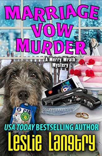 Marriage Vow Murder (Merry Wrath Mysteries)