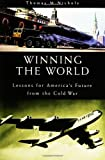 Winning the World, Thomas M. Nichols, 0275966631