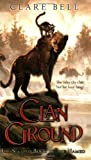 Clan Ground, Clare Bell, 0142408123