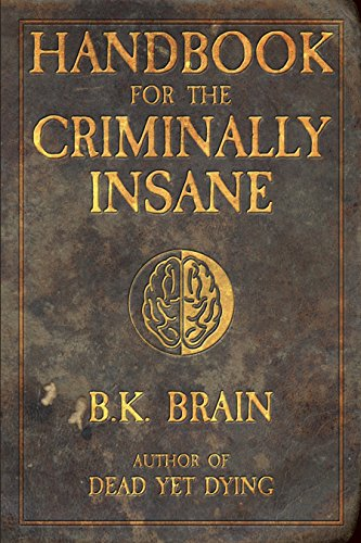 Handbook for the Criminally Insane (Codex of the Demon King 1)