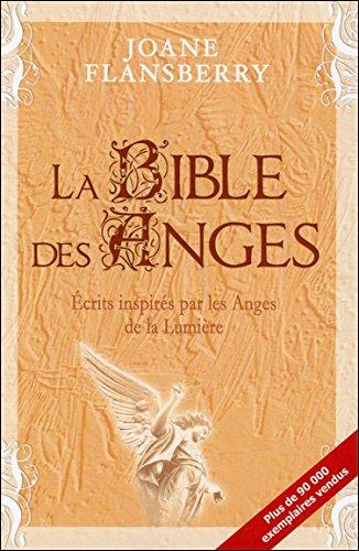 La Bible des Anges Broché – 13 mars 2009 Joane Flansberry Dauphin blanc 2894362196 Esprit
