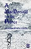 A MacDonald for the Prince, Alasdair MacLean, 0861520025