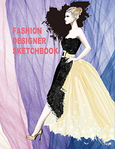 Fashion Designer Sketchbook: 430 Perfect Female Figure Models for 12 Different Poses Template Will Easily Create Your Fashion Styles(Fashion Sketch Handbook)