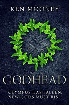Godhead (The Last Olympiad Book 1) by [Mooney, Ken]