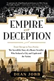 Empire Of Deception: From Chicago To Nova Scotia - The Incredible