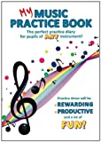My Music Practice Book All Inst