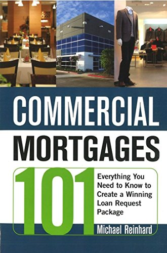 Commercial Mortgages 101  Everything You Need To Know To Create A Winning Loan Request Package