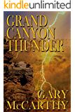 Grand Canyon Thunder (National Parks Historical Fiction Series Book 1)