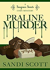 Praline Murder by Sandi Scott ebook deal
