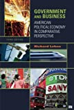 img - for Government and Business: American Political Economy in Comparative Perspective book / textbook / text book