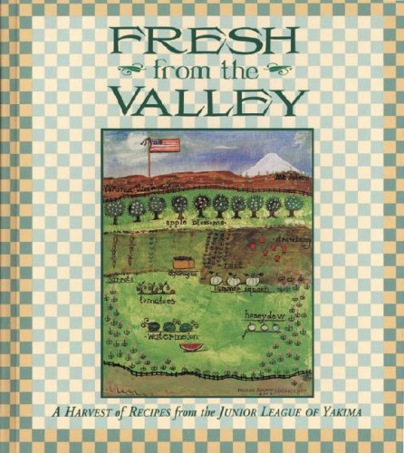Fresh from the Valley by Junior League of Yakima
