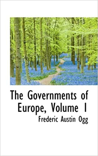 Downloading books from google books The Governments of Europe, Volume 1 CHM