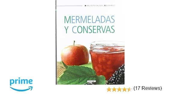 Mermeladas y conservas (Biblioteca del gourmet): Amazon.es ...