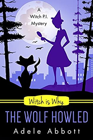 book cover of Witch Is Why The Wolf Howled