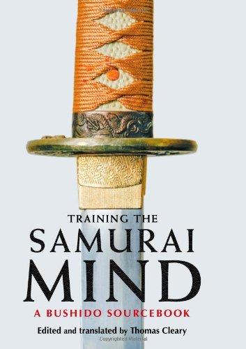 Download Training the Samurai Mind: A Bushido Sourcebook PDF