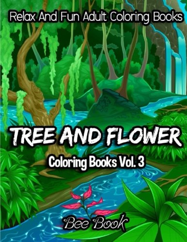 Trees Tranquil (Tree and Flower Coloring Books Vol. 3 (Volume 3))
