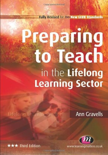 Preparing to Teach in the Lifelong Learning Sector: Third Edition (New Lluk Standards)