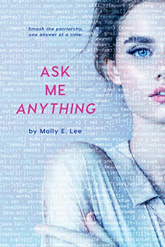 Ask Me Anything by [Lee, Molly E.]