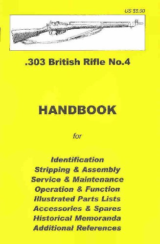 - .303 British Rifle No. 4 Assembly, Disassembly Manual