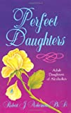 img - for Perfect Daughters Adult Daughters of Alcoholics book / textbook / text book