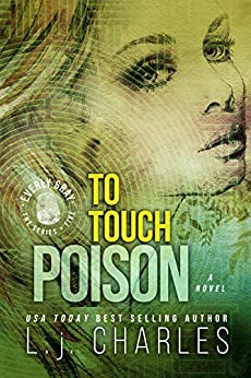 To Touch Poison (Book 5 - Everly Gray Series) (The Everly Gray Adventures) by [Charles, L. j.]