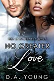 No Greater Love (Men of Whiskey Row Book 5)